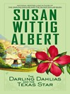 The Darling Dahlias and the Texas Star (eBook): The Darling Dahlias Series, Book 4