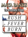 The Breathless Trilogy (eBook): Rush; Fever; Burn
