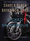 Wicked and Dangerous (eBook)