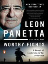 Worthy Fights (eBook): A Memoir of Leadership in War and Peace