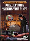 Mrs. Jeffries Weeds the Plot (eBook): Mrs. Jeffries and Inspector Witherspoon Series, Book 15