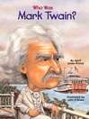 Who Was Mark Twain? (eBook)