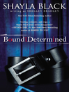 Bound and Determined (eBook)