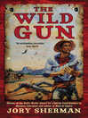 The Wild Gun (eBook)