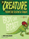 Beast or Boy (MP3): Creature from the Seventh Grade Series, Book 1