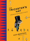 The Trickster's Hat (eBook): A Mischievous Apprenticeship in Creativity