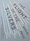 The Flight of the Silvers (eBook)