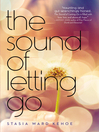 The Sound of Letting Go (eBook)