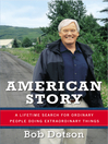 American Story (eBook): A Lifetime Search for Ordinary People Doing Extraordinary Things