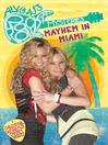 Mayhem in Miami (eBook): Aly & AJ's Rock 'n' Roll Mystery Series, Book 2