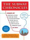 The Subway Chronicles (eBook): Scenes from Life in New York