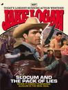 Slocum 427 (eBook): Slocum and the Pack of Lies