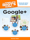 The Complete Idiot's Guide to Google + (eBook)