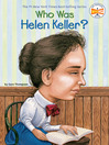 Who Was Helen Keller? (eBook)