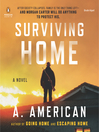 Surviving Home (MP3): Going Home Series, Book 2