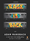 Rage Is Back (MP3): A Novel