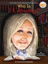 Who Is J.K. Rowling? (eBook)