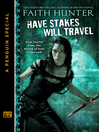 Have Stakes Will Travel (eBook): Stories from the World of Jane Yellowrock (An e-Special from New American Library)