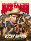 Slocum #422 (eBook): Slocum and the Bullet Express