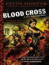 Blood Cross (eBook): Jane Yellowrock Series, Book 2
