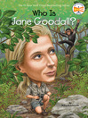 Who Is Jane Goodall? (eBook)