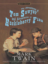The Adventures of Tom Sawyer and Adventures of Huckleberry Finn (eBook)