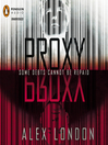 Proxy (MP3): Proxy Series, Book 1