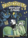Nightmare of the Iguana (eBook): Dragonbreath Series, Book 8