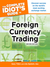 The Complete Idiot's Guide to Foreign Currency Trading (eBook)