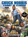 Chuck Norris Cannot Be Stopped (eBook): 400 All-New Facts About the Man Who Knows Neither Fear Nor Mercy