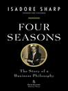Four Seasons (eBook): The Story of a Business Philosophy