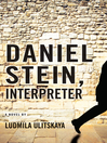 Daniel Stein, Interpreter (eBook): A Novel