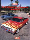 Chevelle / El Camino Handbook HP1428 (eBook): Performance Upgrades, Tips, and Techniques: Covers 1964 through 1972, All Makes and Models