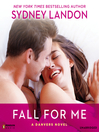 Fall For Me (MP3): Danvers Series, Book 3
