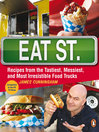 Eat Street (eBook): Recipes from the Tastiest, Messiest, and Most Irresistible Food Trucks
