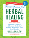 Prescription for Herbal Healing (eBook): An Easy-to-Use A-to-Z Reference to Hundreds of Common Disorders and Their Herbal Remedies