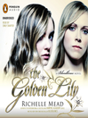 The Golden Lily (MP3): Vampire Academy: Bloodlines Series, Book 2