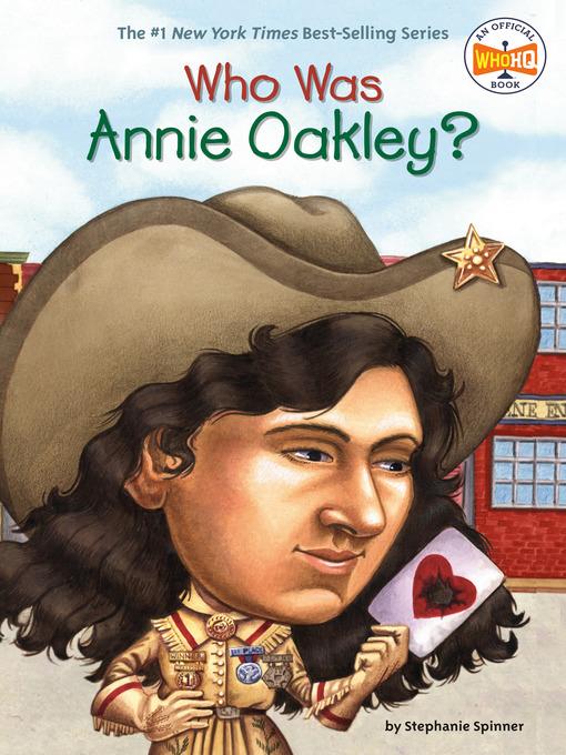 Who Was Annie Oakley? (eBook)