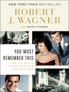 You Must Remember This (eBook): Life and Style in Hollywood's Golden Age