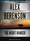 The Night Ranger (MP3): John Wells Series, Book 7