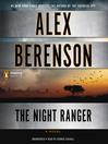 The Night Ranger (MP3): John Wells Series, Book 7
