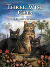 Three Wise Cats (eBook): A Christmas Story