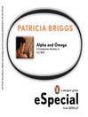 Alpha and Omega (eBook): A Companion Novella to <i>Cry Wolf</i>