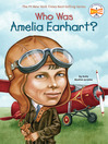 Who Was Amelia Earhart? (eBook)