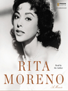 Rita Moreno (MP3): A Memoir