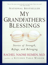 My Grandfather's Blessings (eBook): Stories of Strength, Refuge, and Belonging