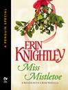 Miss Mistletoe (eBook): An eSpecial from New AmericanLibrary