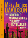 The Incredible Misadventures of Boo and the Boy Blunder (eBook): An Undead Novella
