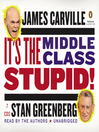 It's the Middle Class, Stupid! (MP3)