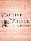 Captive Prince, Volume 1